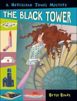The Black Tower (Herculeah Jones Series)