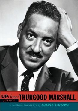 Up Close: Thurgood Marshall