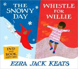The Snowy Day and Whistle for Willie