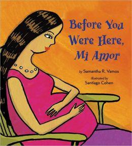 Before You Were Here, Mi Amor