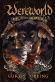 Book Cover Image. Title: War of the Werelords (Wereworld Series #6), Author: Curtis Jobling