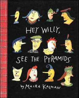 Hey Willy, See the Pyramids