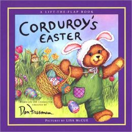 Corduroy's Easter: A Lift-the-Flap Book