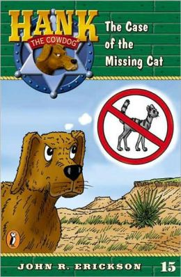 The Case of the Missing Cat (Hank the Cowdog Series #15)