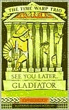 See You Later, Gladiator #9