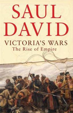 Victoria's Wars: The Rise of Empire