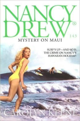Mystery on Maui (Nancy Drew Series #143)