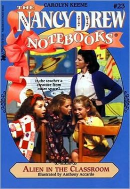 Alien in the Classroom (Nancy Drew Notebooks Series #23)