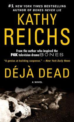 Deja Dead (Temperance Brennan Series #1)