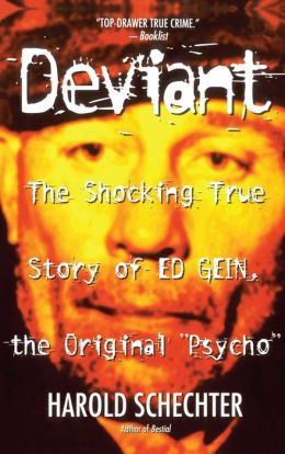 Deviant: The Shocking True Story of the Original