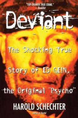 Deviant: The Shocking True Story of the Original