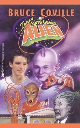I Was a Sixth Grade Alien (Sixth Grade Alien Series #1)