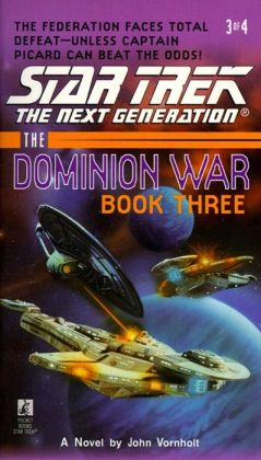 Star Trek The Next Generation: The Dominion War #3: Tunnel Through the Stars