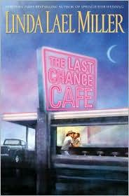 The Last Chance Cafe (Women of Primrose Creek Series #5)