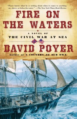 Fire on the Waters (Civil War at Sea Series #1)