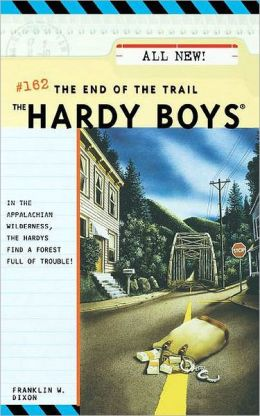 The End of the Trail (Hardy Boys #162)