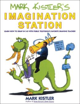 Mark Kistler's Imagination Station...
