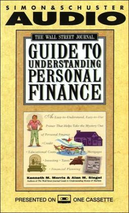 The Wall Street Journal Guide to Understanding Personal Finances