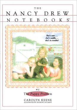 Puppy Problem (Nancy Drew Notebooks Series #12)