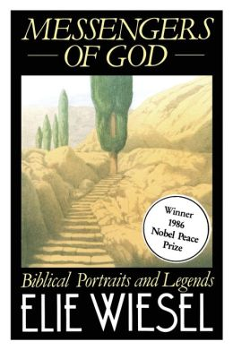 Messengers of God: Biblical Portraits and Legends