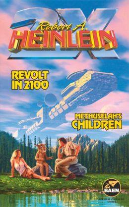 Revolt in 2100 / Methuselah's Children