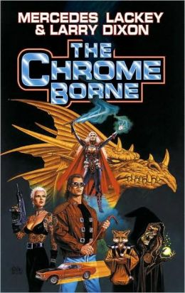 The Chrome Borne (The Serrated Edge) Mercedes Lackey and Larry Dixon