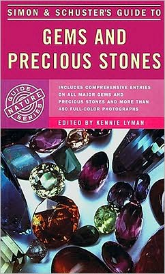 Simon and Schuster's Guide to Gems and Precious Stones