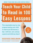 Book Cover Image. Title: Teach Your Child to Read in 100 Easy Lessons, Author: Siegfried Engelmann