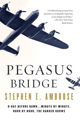 Pegasus Bridge: June 6, 1944