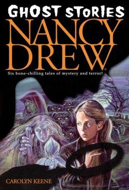Nancy Drew Ghost Stories (Nancy Drew Ghost Stories Series #1)