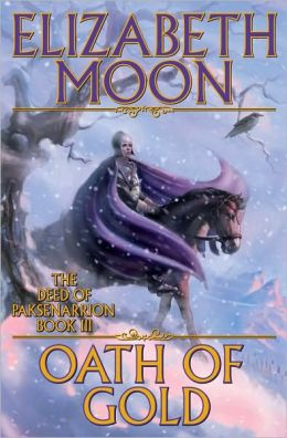 Oath of Gold (Deed of Paksenarrion Series #3)