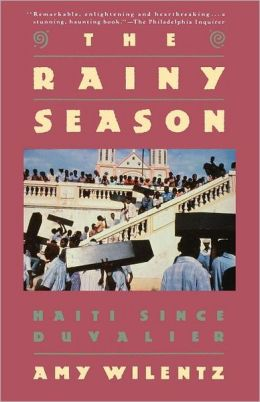 Rainy Season: Haiti Since Duvalier