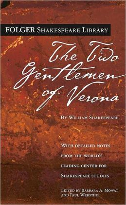 The Two Gentlemen of Verona (Folger Shakespeare Library Series)