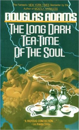 The Long Dark Tea-Time of the Soul (Dirk Gently Series #2)