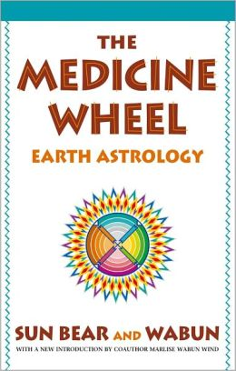Medicine Wheel: Earth Astrology