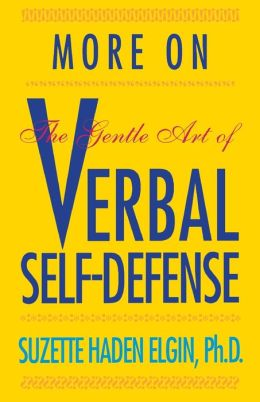 More Verbal Self-Defense