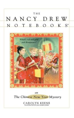 The Chinese New Year Mystery (Nancy Drew Notebooks Series #39)