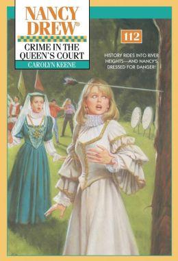 Crime in the Queen's Court (Nancy Drew Series #112)
