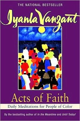 Acts of Faith: Daily Meditations for People of Color