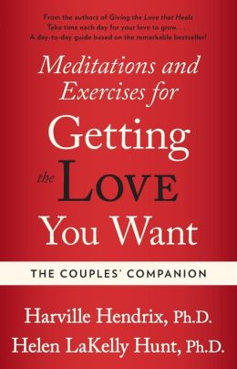 The Couples Companion: Meditations and Exercises for the Getting Love You Want