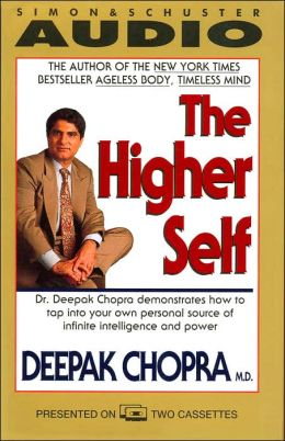 Higher self deepak chopra