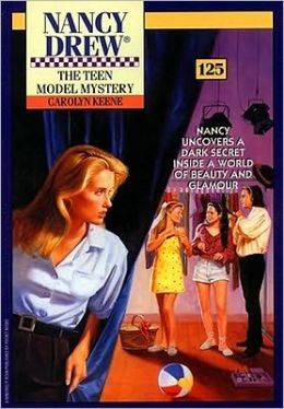 The Teen Model Mystery (Nancy Drew Series #125)
