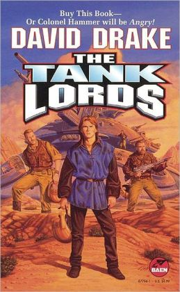 The Tank Lords (Hammer's Slammers Series)