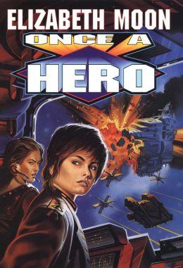 Once a Hero (Serrano Legacy Series #4)