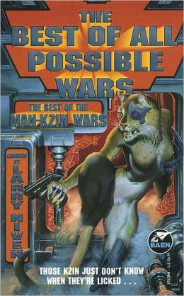 The Best of All Possible Wars (Man-Kzin Wars Series)