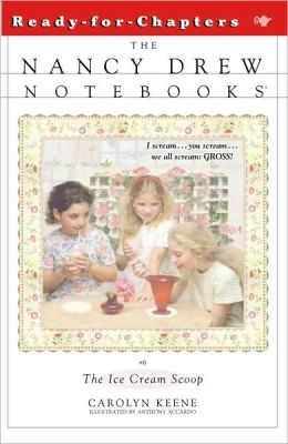 The Ice Cream Scoop (Nancy Drew Notebooks Series #6)