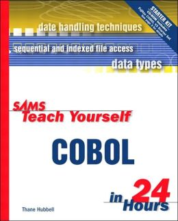 Sams Teach Yourself COBOL in 24 Hours with CD-ROM