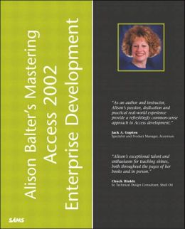 Alison Balter's Mastering Access 2002 Enterprise Development