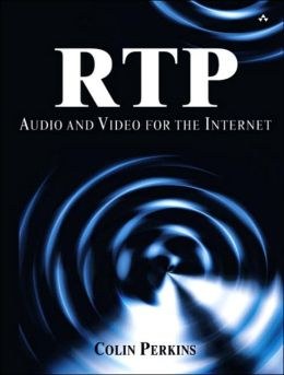 RTP: Audio and Video for the Internet