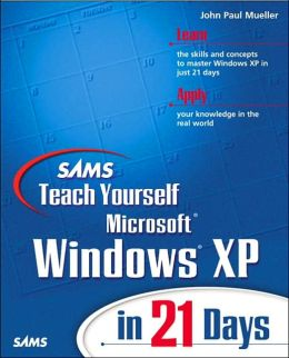 Sams Teach Yourself MS Win XP in 21 Days